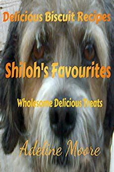 wholesome delicious treats that you shiloh s favourites wholesome delicious