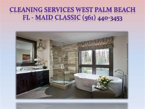 service west palm house cleaning west palm classic 561 440 3453