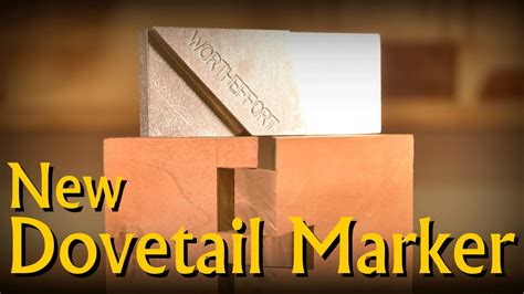 youtube dovetail layout new tool launch wortheffort dovetail marker gauge