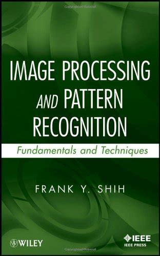 pattern recognition and image recognition image processing and pattern recognition fundamentals and