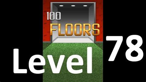 100 Floors Floor 60 Help by 100 Floors Level 78 Solution Floor 78