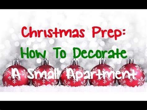 christmas decorations for a small apartment prep how to decorate a small apartment