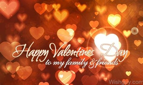 happy valentines to my family and friends valentine s day wishes for friends wishes greetings
