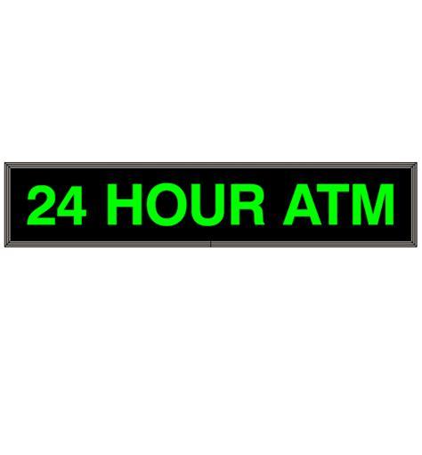 Sign Led Atm led 24 hour atm sign backlit backlit 24 hour atm sign led