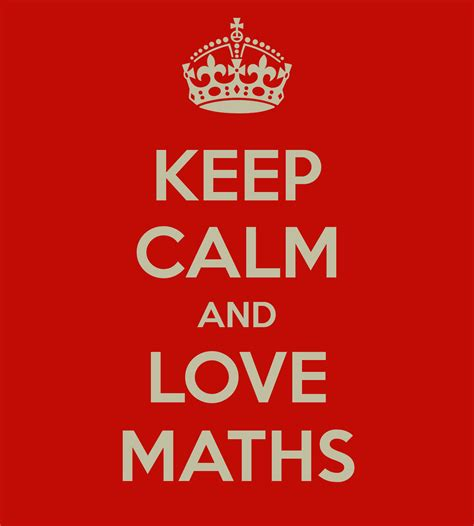 15 Best I Love Tom - keep calm and love maths poster tom keep calm o matic