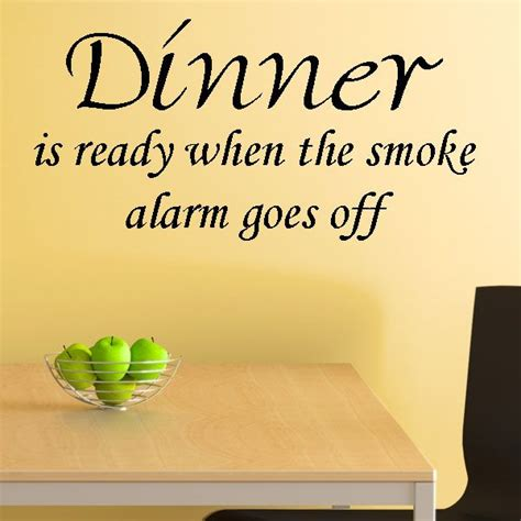 goes off dinner is ready when the smoke alarm goes off wall sticker