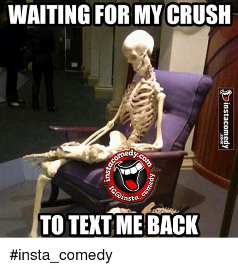waiting   crush ansta  text   instacomedy