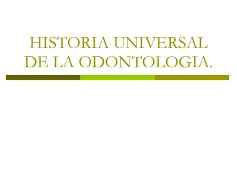historia universal de la odontologia 2