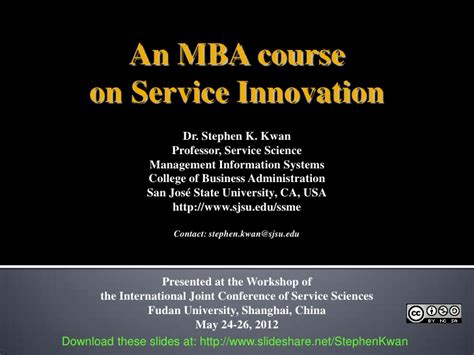 Strategy And Innovation Mba by Ijcss 2012 Work Shop An Mba Course On Service Innovation