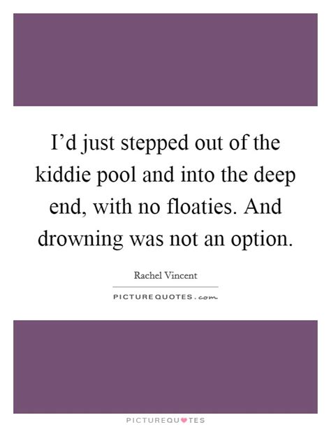 into the drowning deep 0356508102 no option quotes no option sayings no option picture quotes