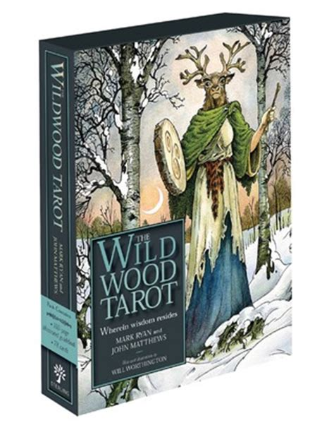 libro wild magic the wildwood the wildwood tarot wherein wisdom resides by mark ryan reviews discussion bookclubs lists