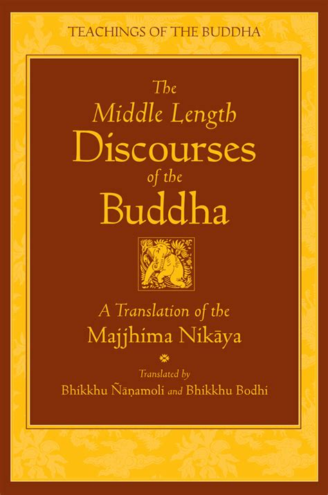 buddhas book of daily wisdom from the great the middle length discourses of the buddha wisdom