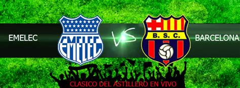 ver emelec vs barcelona en vivo online gratis 08 marzo 2015 ver emelec vs river plate en vivo directo gratis online