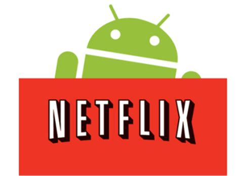 netflix app android netflix app updated for android 4 1 jelly bean talkandroid