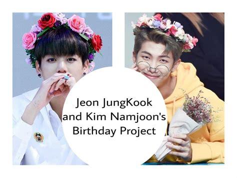 kim namjoon birthday jeon jungkook and kim namjoon s birthday project army