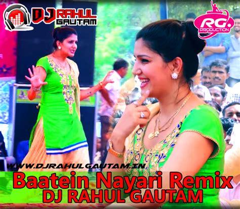 sapna choudhary dj baatein nayari sapna chaudhary remix by dj rahul gautam