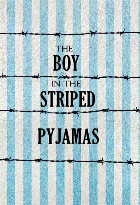the boy in the striped pyjamas book report the book the boy in striped pajamas quotes quotesgram