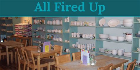 all fired up all fired up paint your own pottery studio visit medina