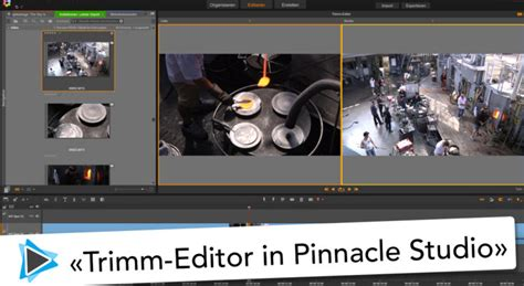 tutorial editing video pinnacle trimm editor in pinnacle studio 20 deutsch video tutorial