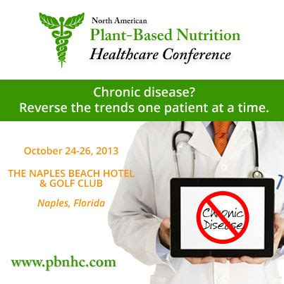 plant based diet disease plant based nutrition healthcare conference is a critical