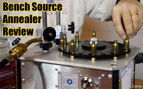 bench source the 6 5 guys review bench source annealing machine 171 daily bulletin