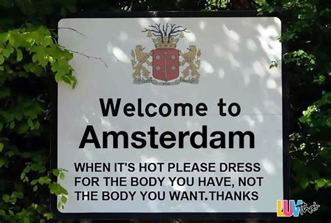 funny welcome motivational welcome sign in amsterdam luvthat