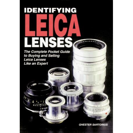 leica like identifying leica lenses the complete pocket guide to
