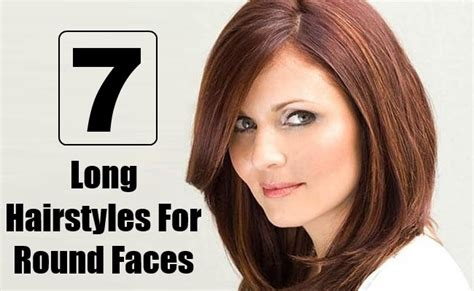 haircut for long hair indian round face 7 awesome long hairstyles for round faces style presso
