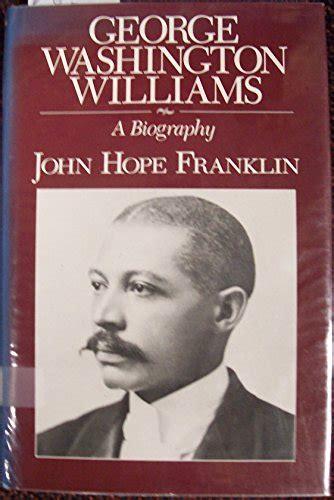george washington a biography john alden biography of author john hope franklin booking
