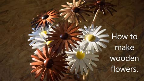 Not Just Flowers But Wooden Flowers by How To Make Wooden Flowers