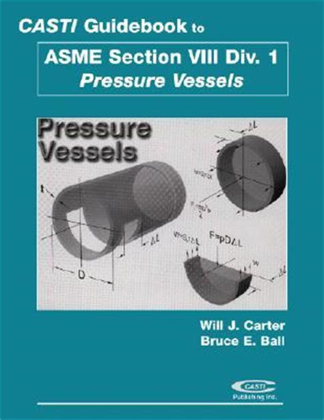 asme section 8 division 1 casti guidebook to asme section viii division 1 pressure