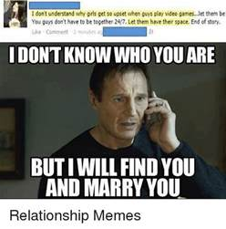 Memes On Relationships - don t understand why girls get so upset when guys play