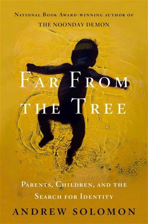 far from the tree books andrew solomon andrew solomon is a writer and lecturer