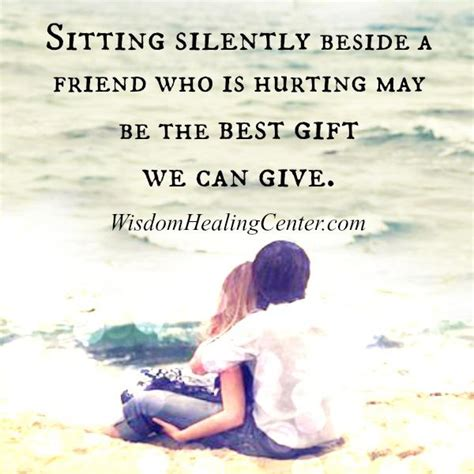 the best gift we can give to your friend wisdom healing