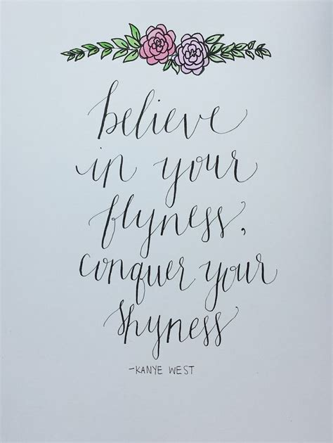kanye tattoo font kanye west quote believe in your flyness by