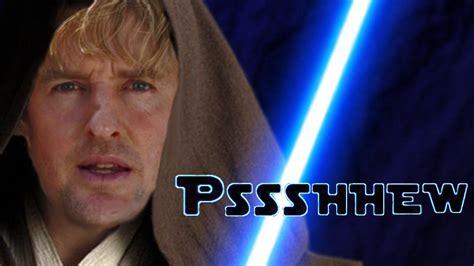 Owen Wilson Meme - owen wilson but when he says wow it makes a lightsaber