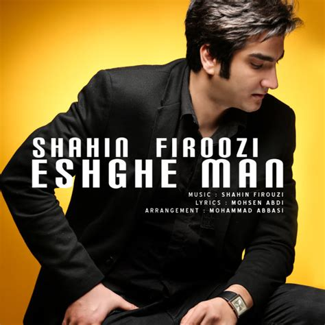 eshghe man shahin firoozi yadeteh music video