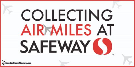 Does Safeway Give Cash For Gift Cards - collecting air miles at safeway