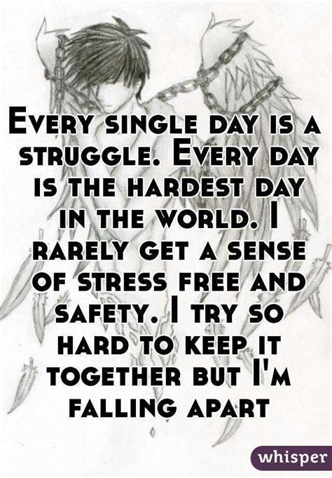 to the struggling to hold sh t together books every single day is a struggle every day is the hardest