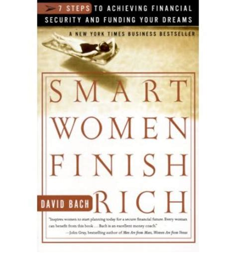 smart women finish rich 9 steps to achieving financial smart women finish rich david bach 9780767902434