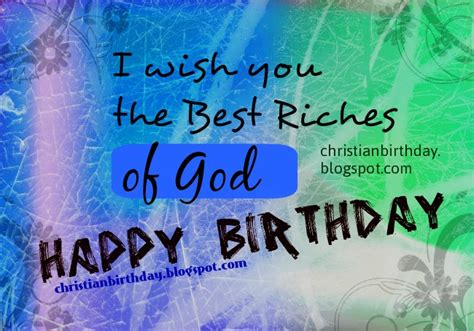 Bible Quotes For Birthday Celebrations The Best Riches Of God On Your Birthday Christian