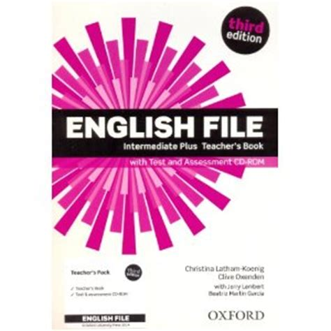 english file third edition intermediate plus teacher s book with test and assessment cd rom