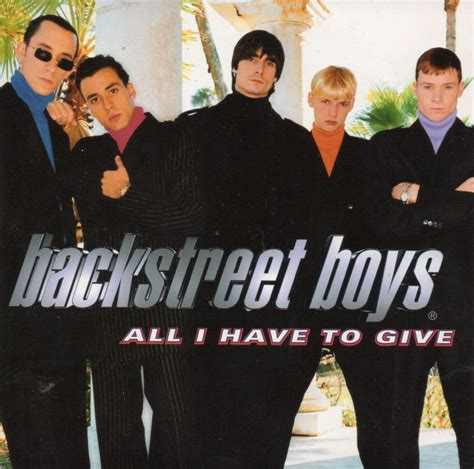 all i have to give top 10 backstreet boys songs