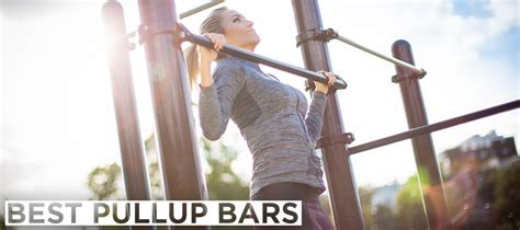 top pull up bars top pull up bars for a top performance read the reviews