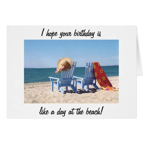 beach themed birthday ecards hope your birthday is like a day at the beach greeting