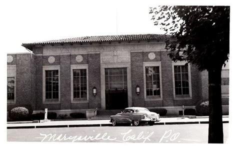 Yuba City Post Office by Marysville Ca 14 U S Post Office 1950s By Aldenjewell
