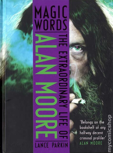 libro magic words the extraordinary magic words the extraordinary life of alan moore hc 2013 aurum comic books