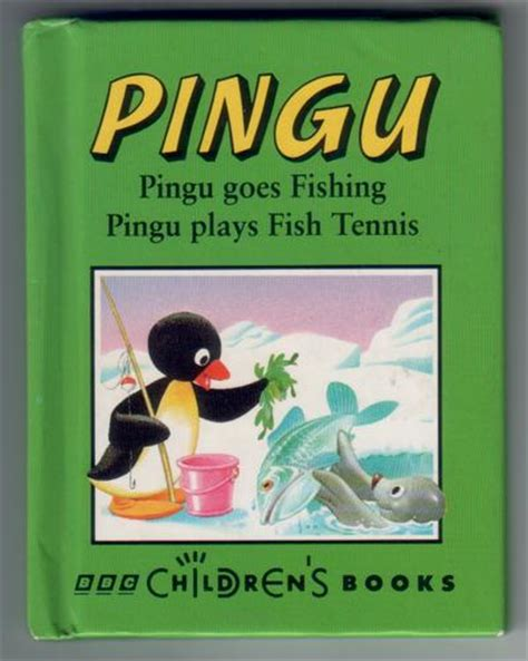 s fishing trip books pingu goes fishing and pingu plays fish tennis children
