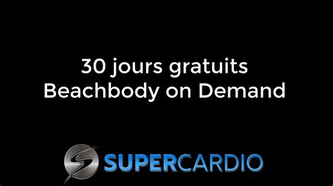 day on demand comment avoir un essai gratuit de beachbody on demand