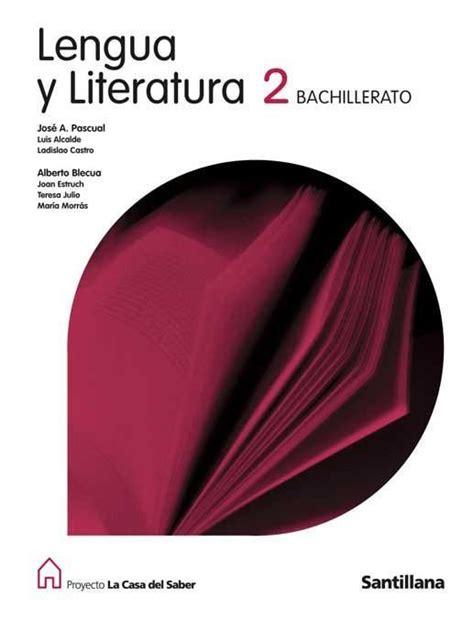 libro lengua y literatura 2 comprar libro 2bac lengua y literatura 2 bachillerato la casa del saber santillana
